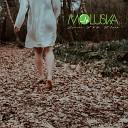 Moluska - Leave Me Now