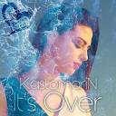 KastomariN - It s Over