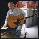 Mike Dekle - Who Cares