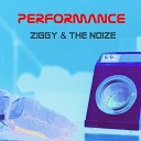 Ziggy the Noize - Performance