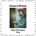 Andres Vela Segovia - The Little Nigar in C Major CD 122