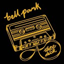 Bell Park - All In My Head