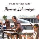 Otto And The Mutapa Calling - Hondo