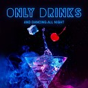 Cool Chillout Zone Drink Bar Chillout Music - Care of You