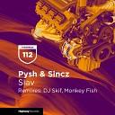 Pysh Sincz - Slav
