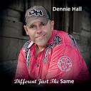 Dennie Hall - Sweet Addiction