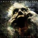 Emperor Of Myself - Blackened Light