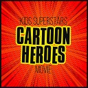 Kids Superstars - Superman Theme Song From Reign of the Superman Remix