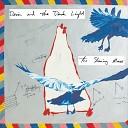 Devin and the Dark Light - Dream Axe