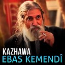 Ebas Kemend - Xabar Barn Bo Qawman