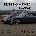 D G P - Getcho Money Mayne