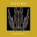 Dorian - Cometas Radio Edit