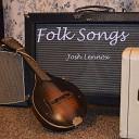 Josh Lennox - Swing Low Sweet Chariot
