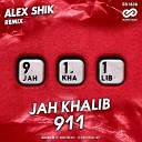 Jah Khalib - 911 Alex Shik Radio Edit