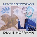 Diane Hoffman - When Love Was All We Had