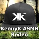 KennyK ASMR feat Niklas Dee - Reden