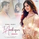 Rahul Jain - Tu Aashiqui Romantic Version