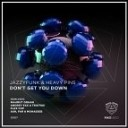 Heavy Pins &  JazzyFunk - Don't Get You Down (Mahmut Orhan Remix)