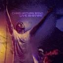 Chris Nathan Band - You Got It Bad