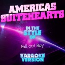 Americas Suitehearts (In the Style of Fall out Boy) [Karaoke Version] - Single