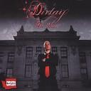 Dirtay - Bringin the Heat feat Potluck
