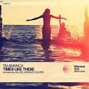 Talamanca - Times Like These Jallen Remix