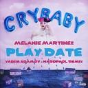 Melanie Martinez - Play Date Vadim Adamov Hardphol Remix