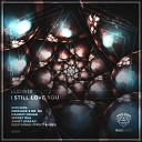 Ludwix, Katya Slok - I Still Love You (Mahmut Orhan Remix)