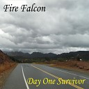 Fire Falcon - Eye on the Prize