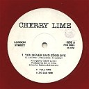 Cherry Lime - Cherry Lime You never said goodbye Red Vinyl