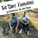 Dirt Farmers - Mr Hollywood