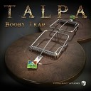 Talpa - When The Somberness Becomes A Game Original Mix