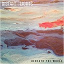 Distant Lights - My Head and My Heart