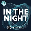 Mendonza - In The Night