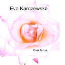 Eva Karczewska - Heal Me