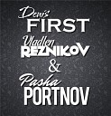 Reznikov & Denis First ft.Portnov remix