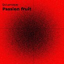 Quiproquo - Passion Fruit