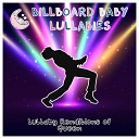 Billboard Baby Lullabies - I Want to Break Free