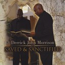 Derrick John Morrison - Atonement Medley