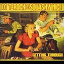 DJ T Rock Squashy Nice - Look At Me