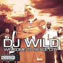 DJ Wild - Nasty One