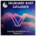 Billboard Baby Lullabies - Girls Like You