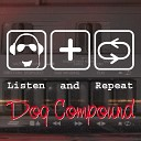 Dog Compound - Join Me
