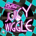 Redfoo - Juicy Wiggle