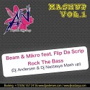 Chris Daniel Fabrizio Czubara Vs Beam Mikro feat Flip Da Scrip - El Rock The Bass Dj Andersen Dj Nastasya Mash up