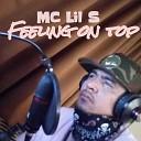 Mc Lil S - Feeling on Top