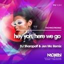 Technotronic - Hey Yoh Here We Go DJ Sharapoff Jen Mo Remix Radio Edit