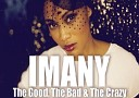 Imany - The Good, The Bad & The Crazy [Ivan Spell & Daniel Magre Club Mix]