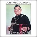 Don Santiago Jimenez - Margarita