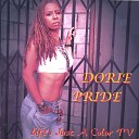 Dorie Pride - I Feel Love